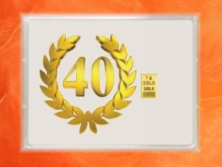 1 Gramm Gold Geschenkbarren Flipmotiv: Jubiläum Geburtstag 40 Jahre