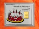 1/10 Unze Gold Geschenkbarren Motiv: Geburtstag Torte