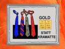 2 Gramm Gold Geschenkbarren Motiv: Statt Krawatte