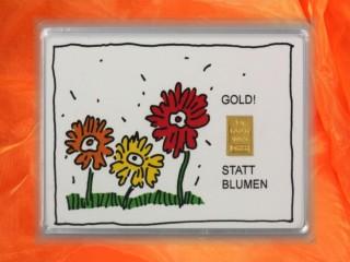 1 g gold gift bar motif: Statt Blumen