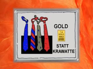 1 g gold gift bar motif: Statt Krawatte
