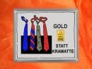 1 Gramm Gold Geschenkbarren Motiv: Statt Krawatte